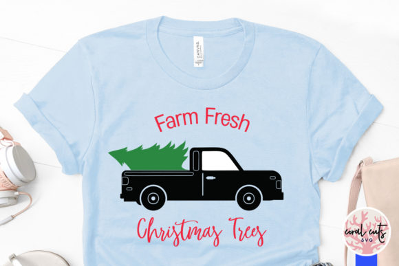 Download Free Farm Fresh Christmas Trees Graphic By Coralcutssvg Creative for Cricut Explore, Silhouette and other cutting machines.