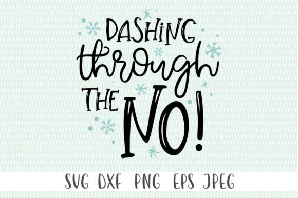 Print on Demand: Funny - Dashing Through the No! Graphic Crafts By Simply Cut Co