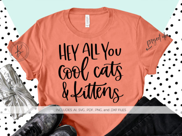 Print on Demand: Hey All You Cool Cats and Kittens  Graphic Crafts By BeckMcCormick