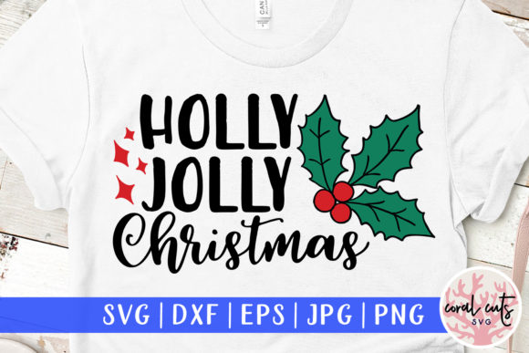 Download Free 1 Holly Jolly Christmas Svg Designs Graphics for Cricut Explore, Silhouette and other cutting machines.