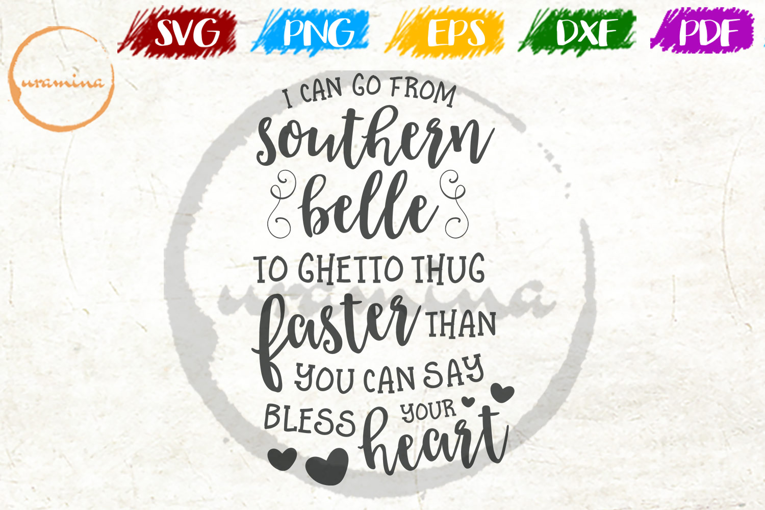 Download Free I Can Go From Southern Belle To Ghetto Graphic By Uramina for Cricut Explore, Silhouette and other cutting machines.