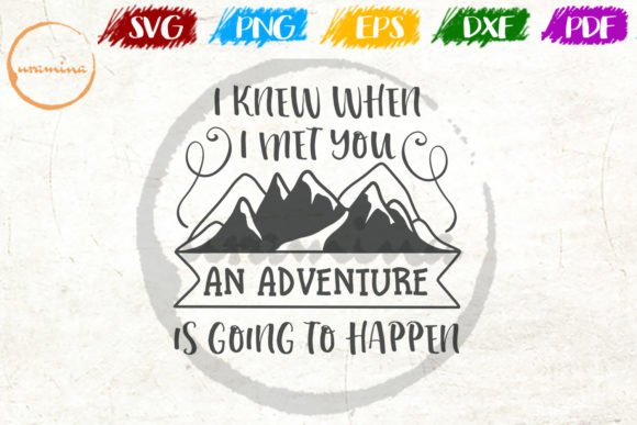 Download Free I Knew When I Meet You An Adventure Graphic By Uramina for Cricut Explore, Silhouette and other cutting machines.