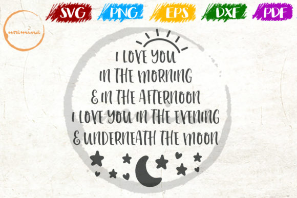 Download Free I Love You In The Morning Graphic By Uramina Creative Fabrica for Cricut Explore, Silhouette and other cutting machines.