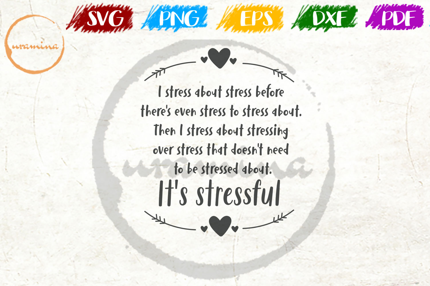 Download Free I Stress About Stress Before There S Grafik Von Uramina for Cricut Explore, Silhouette and other cutting machines.