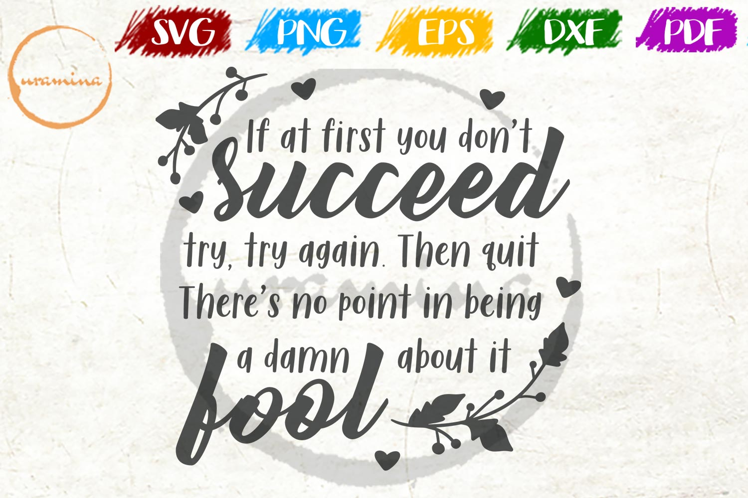 Download Free If At First You Don T Succeed Try Again Graphic By Uramina SVG Cut Files