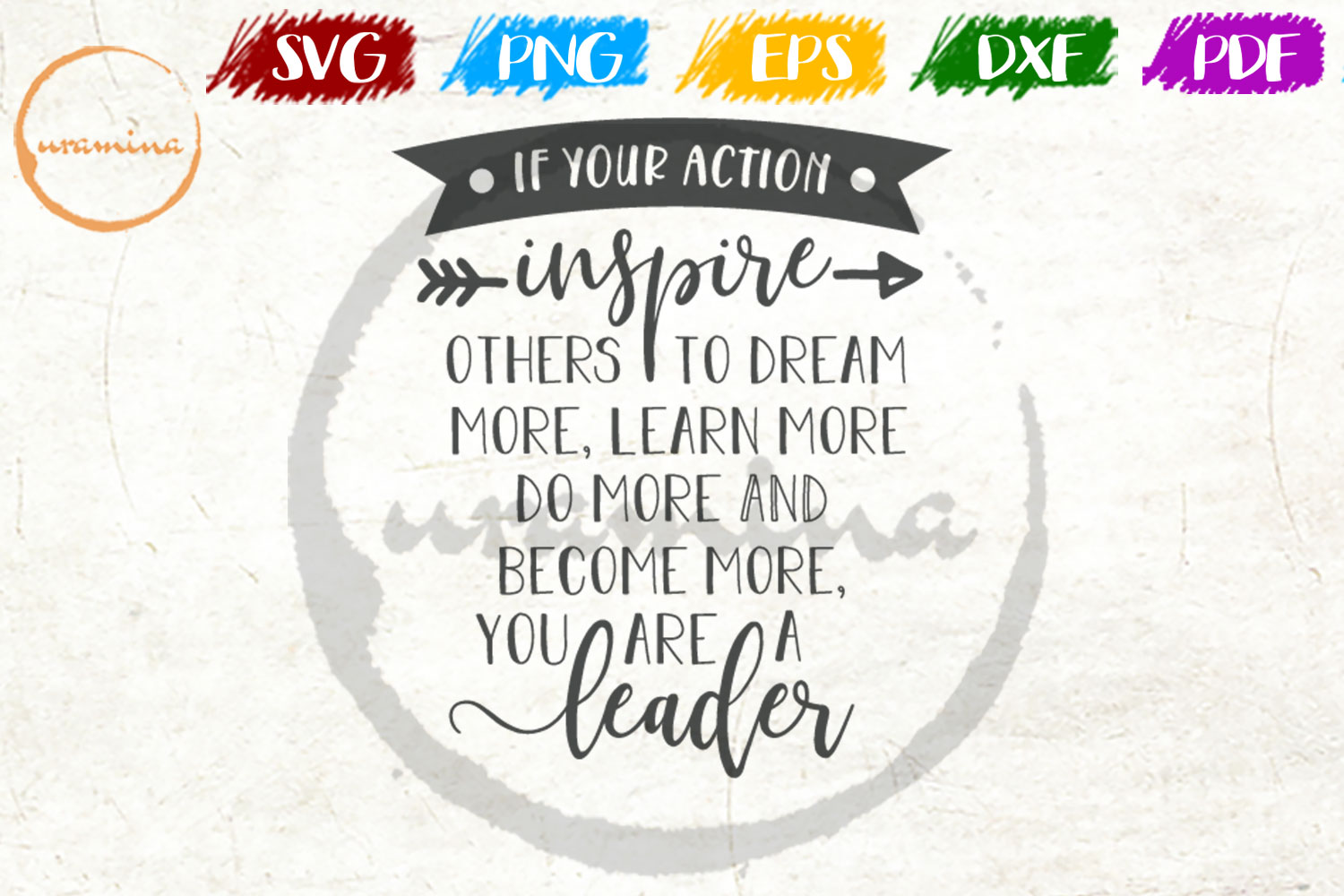 Download Free If Your Action Inspire Others To Dream Graphic By Uramina for Cricut Explore, Silhouette and other cutting machines.