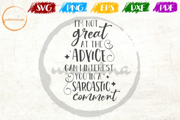 Download Free I M Not Great At The Advice Can Graphic By Uramina Creative SVG Cut Files