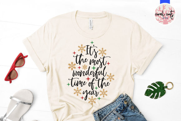 Download Free It S The Most Wonderful Time Of The Year Graphic By Coralcutssvg for Cricut Explore, Silhouette and other cutting machines.