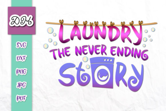 Download Free Laundy The Never Ending Story Print Cut Graphic By Digitals By for Cricut Explore, Silhouette and other cutting machines.
