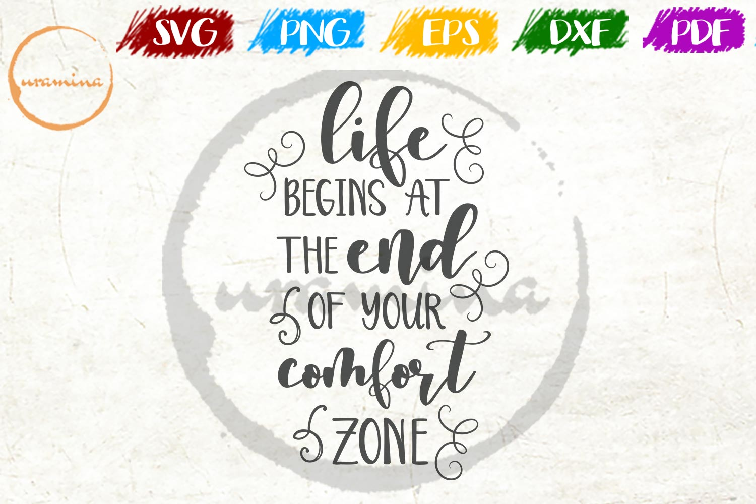 Download Free Life Begins At The End Of Your Comfort Graphic By Uramina for Cricut Explore, Silhouette and other cutting machines.