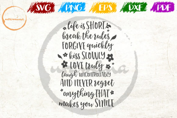 Download Free Life Is Short Break The Rules Forgive Graphic By Uramina for Cricut Explore, Silhouette and other cutting machines.