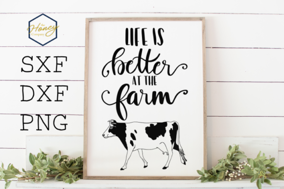 Life is Better at the Farm Graphic Crafts By The Honey Company