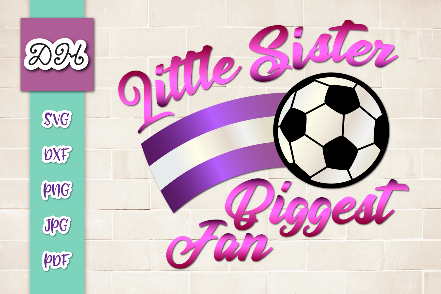 Download Free Little Sister Biggest Fan Soccer Graphic By Digitals By Hanna for Cricut Explore, Silhouette and other cutting machines.