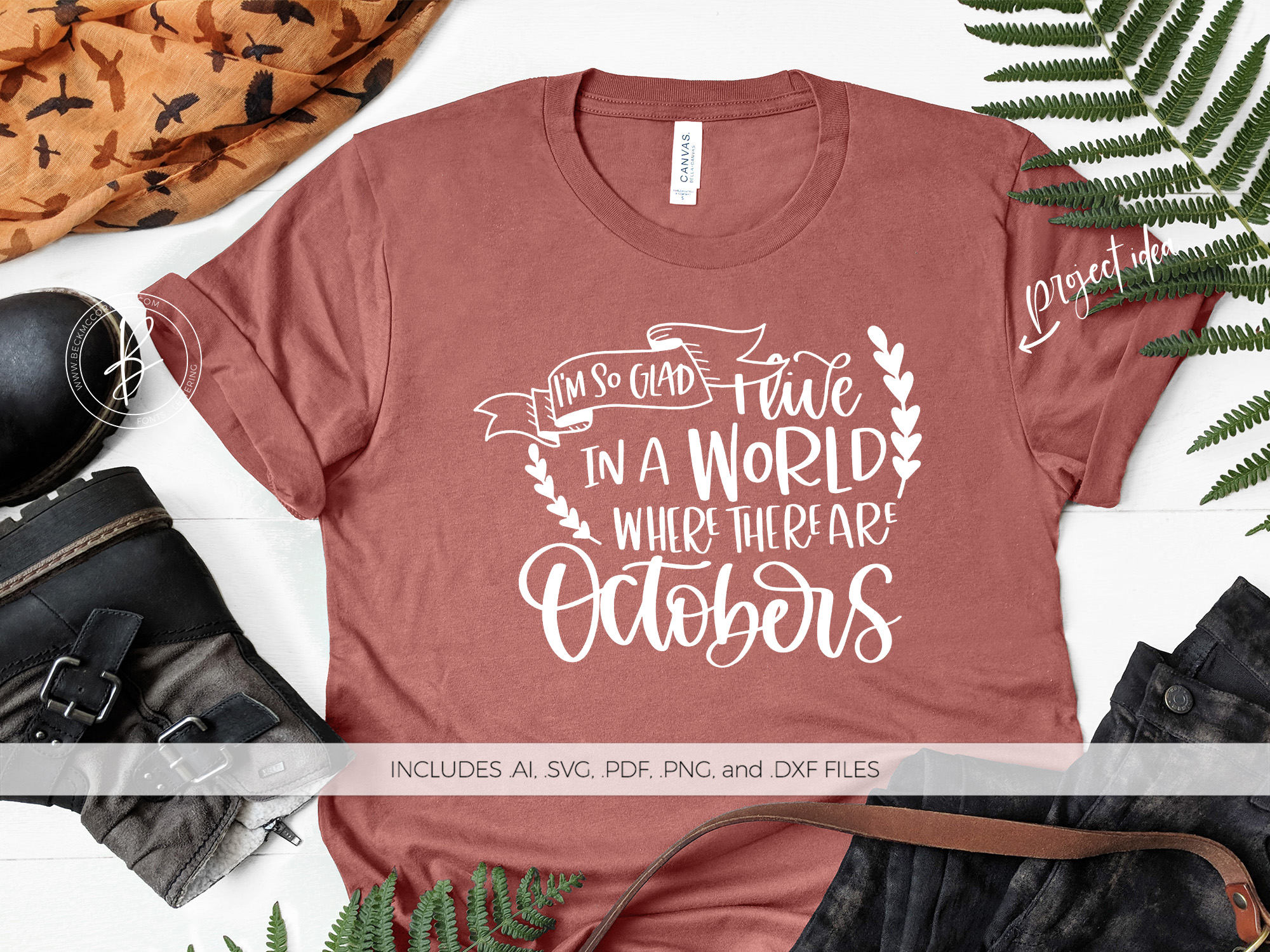 Download Free Live In A World With Octobers Graphic By Beckmccormick for Cricut Explore, Silhouette and other cutting machines.
