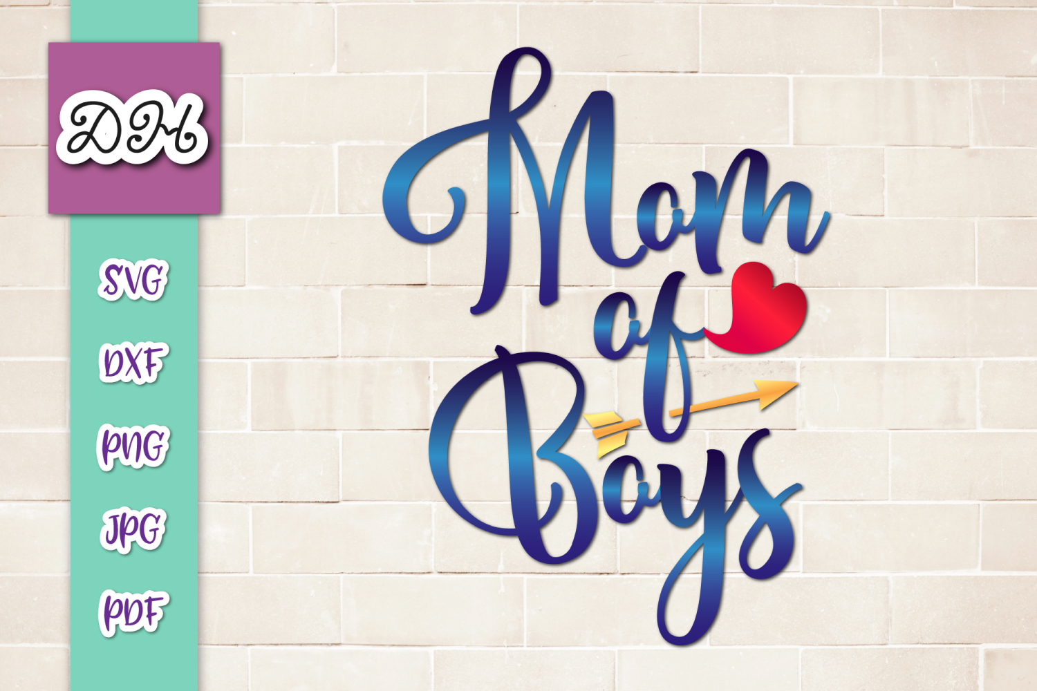 Download Free Mom Of Boys Momlife Sign Print Cut Graphic By Digitals By for Cricut Explore, Silhouette and other cutting machines.