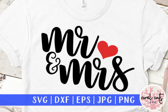 Download Free 1 Mr Mrs Svg Designs Graphics for Cricut Explore, Silhouette and other cutting machines.