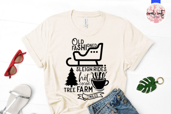 Download Free Old Fashioned Sleigh Ride Hot Cocoa Tree Graphic By Coralcutssvg for Cricut Explore, Silhouette and other cutting machines.