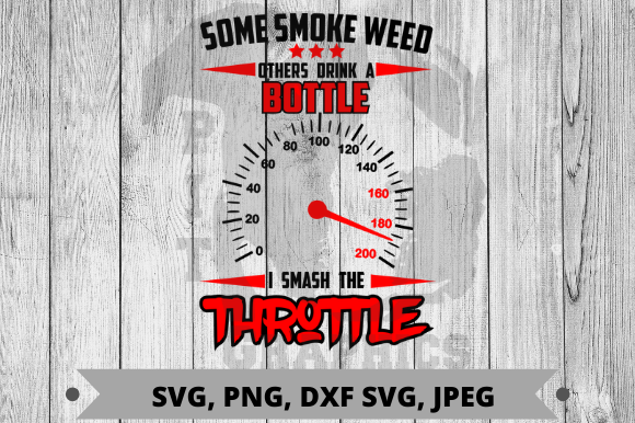 Download Free Slam The Throttle Graphic By Pit Graphics Creative Fabrica for Cricut Explore, Silhouette and other cutting machines.