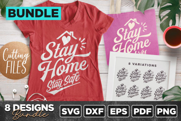Download Free Stay Home 8 Quotes Bundle Graphic By Asaelvaras Creative Fabrica for Cricut Explore, Silhouette and other cutting machines.