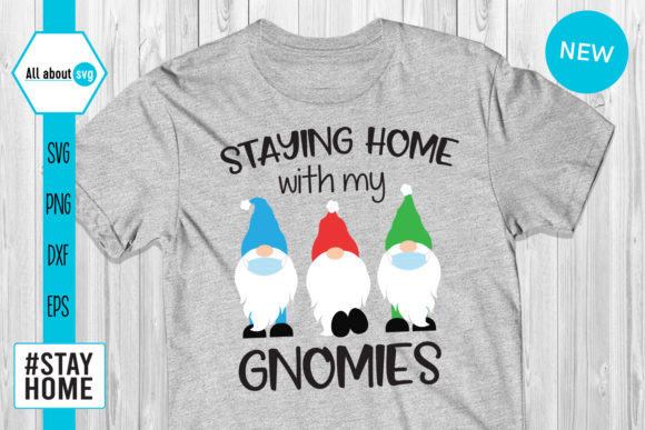 Download Free Staying Home With My Gnomies Svg Graphic By All About Svg Creative Fabrica for Cricut Explore, Silhouette and other cutting machines.