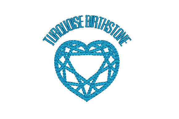 Turquoise Birthstone Faceted Heart Birthdays Embroidery Design By Sun At Night Studios