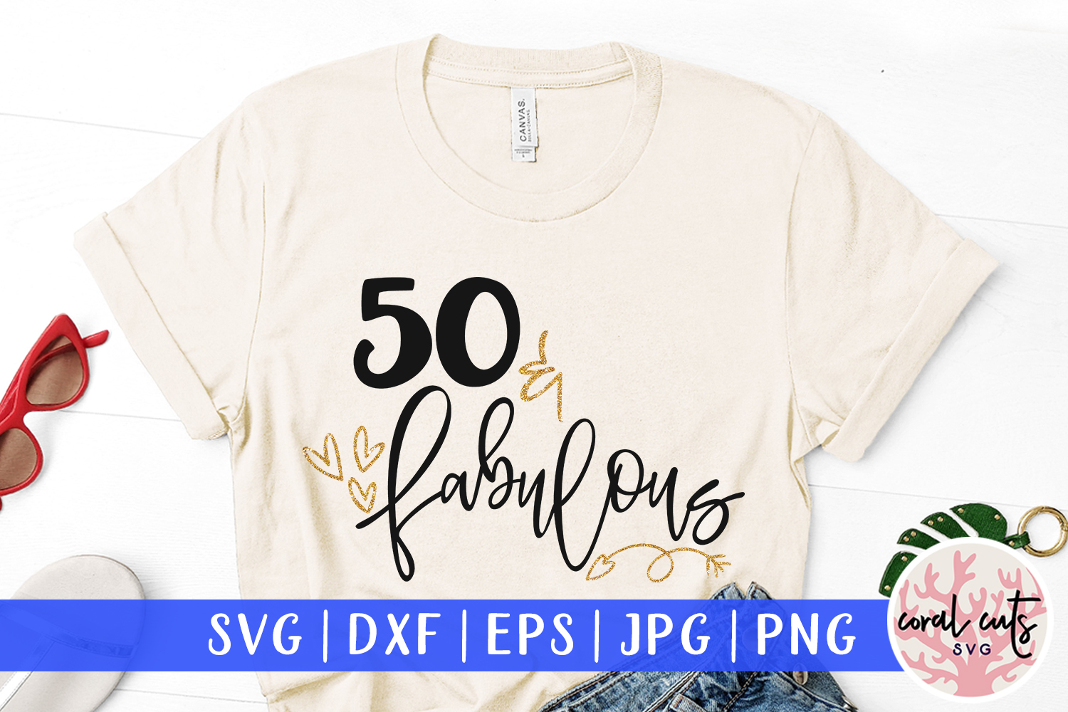 Download Free 50 Fabulous Cut File Graphic By Coralcutssvg Creative Fabrica for Cricut Explore, Silhouette and other cutting machines.