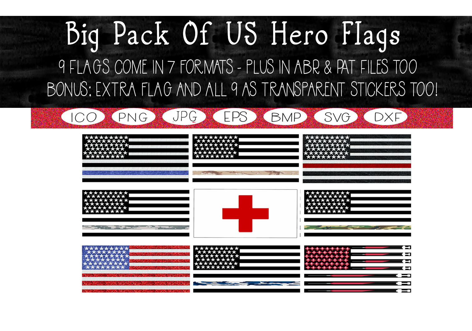 Download Free Big Pack Of Us Hero Flags Collection Graphic By Capeairforce for Cricut Explore, Silhouette and other cutting machines.