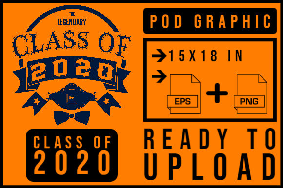 Download Free Class Of 2020 Legendary Graphic By Smnlbr34 Creative Fabrica for Cricut Explore, Silhouette and other cutting machines.