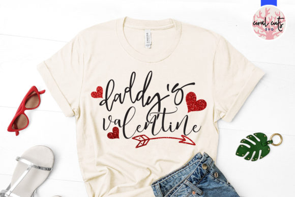 Download Free Daddy Valentine Graphic By Coralcutssvg Creative Fabrica for Cricut Explore, Silhouette and other cutting machines.