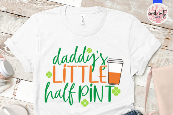 Download Free Daddy S Little Half Pint Svg Cut File Graphic By Coralcutssvg for Cricut Explore, Silhouette and other cutting machines.