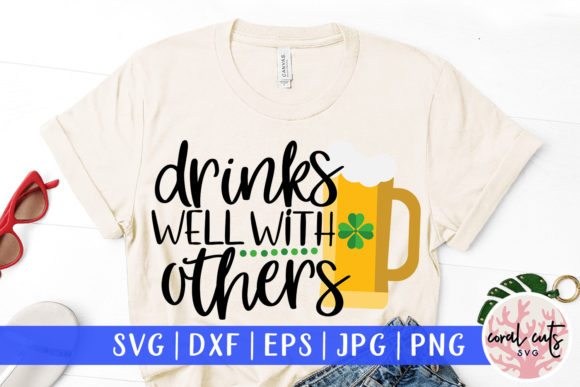 Download Free Drink Well With Others Svg Cut File Graphic By Coralcutssvg for Cricut Explore, Silhouette and other cutting machines.
