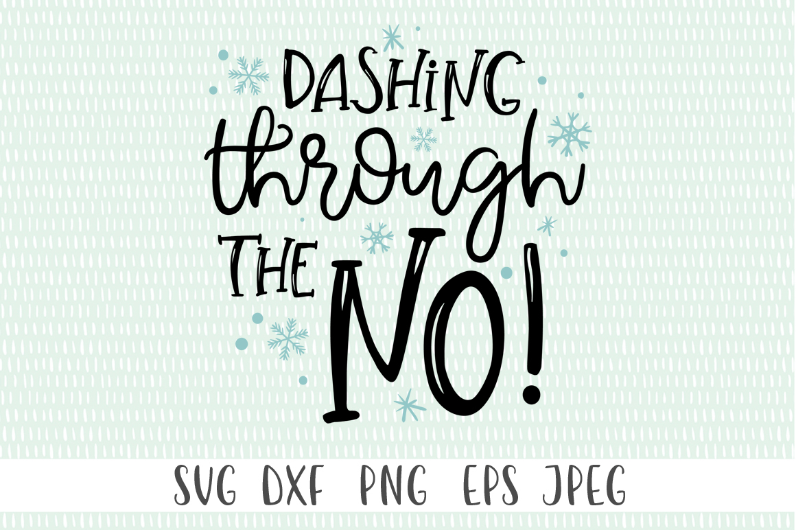 Download Free Funny Dashing Through The No Graphic By Simply Cut Co SVG Cut Files