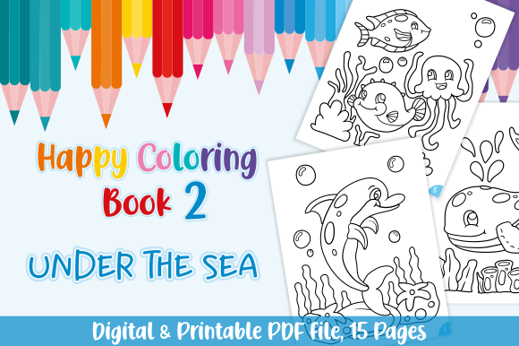 Print on Demand: Happy Coloring Book 2 - Under the Sea Graphic Coloring Pages & Books Kids By Momentos Crafter - Image 1