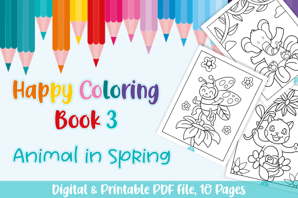 Download Free Happy Coloring Book 3 Animal In Spring Graphic By Momentos for Cricut Explore, Silhouette and other cutting machines.