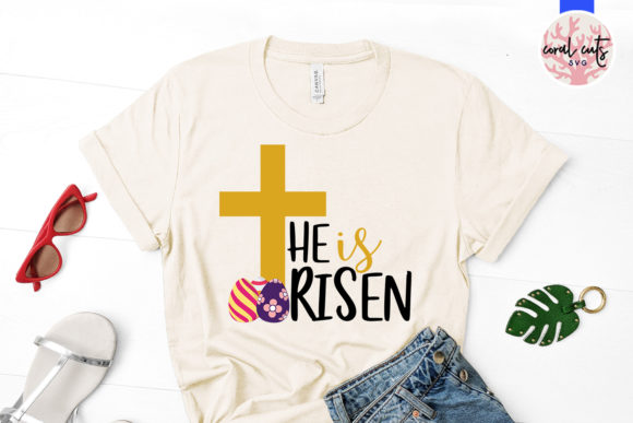 Download Free He Is Risen Svg Cut File Graphic By Coralcutssvg Creative Fabrica for Cricut Explore, Silhouette and other cutting machines.