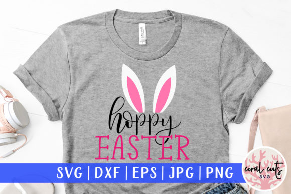 Download Free Hoppy Easter Cut File Graphic By Coralcutssvg Creative Fabrica for Cricut Explore, Silhouette and other cutting machines.