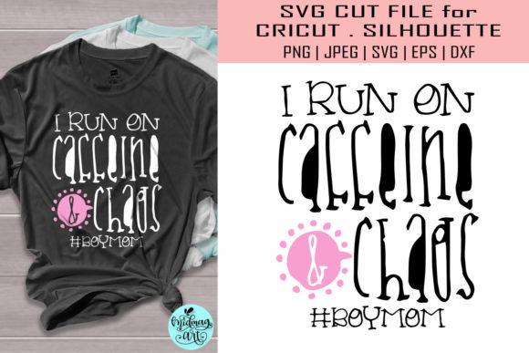Download Free I Run On Caffeine And Chaos Mom Graphic By Midmagart Creative for Cricut Explore, Silhouette and other cutting machines.