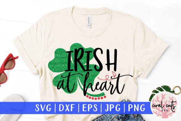 Download Free Irish At Heart Svg Cut File Graphic By Coralcutssvg Creative for Cricut Explore, Silhouette and other cutting machines.