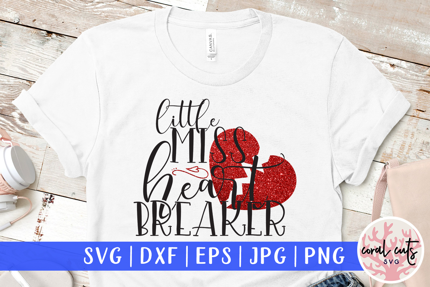 Download Free Little Miss Heart Breaker Graphic By Coralcutssvg Creative Fabrica for Cricut Explore, Silhouette and other cutting machines.