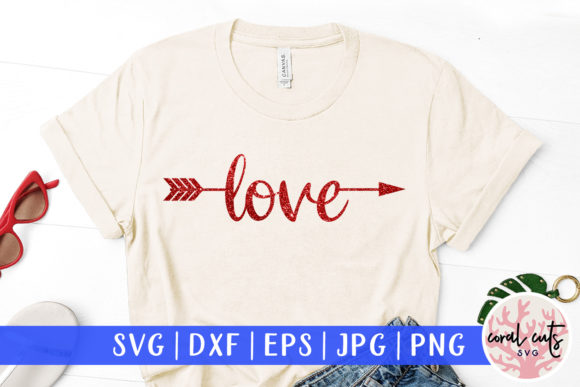 Download Free 1 Love Arrow Svg Eps Designs Graphics for Cricut Explore, Silhouette and other cutting machines.