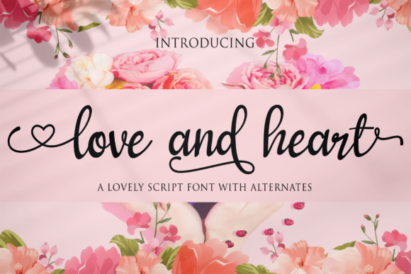 Download Free Love And Heart Font By Letterbeary Creative Fabrica for Cricut Explore, Silhouette and other cutting machines.