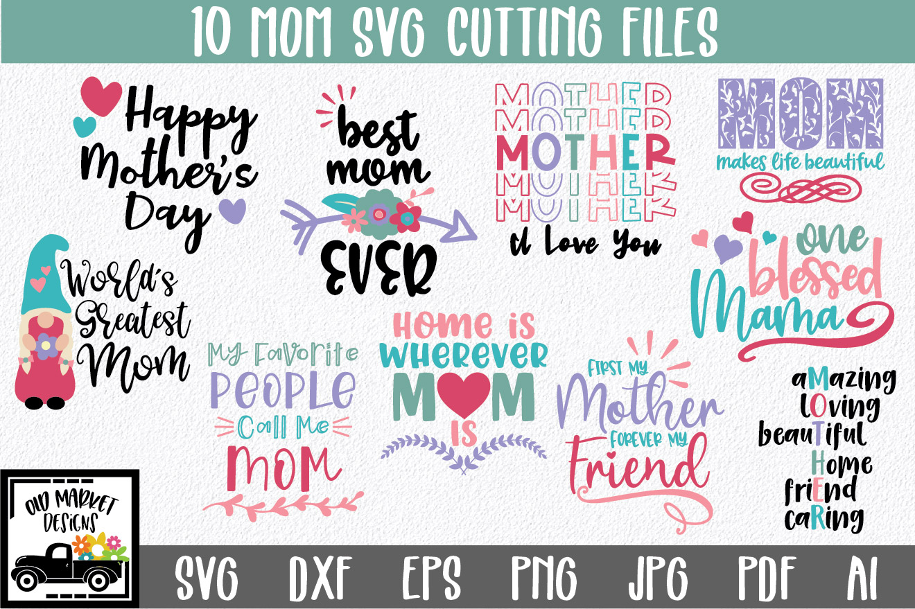 Download Free Mom Bundle Graphic By Oldmarketdesigns Creative Fabrica for Cricut Explore, Silhouette and other cutting machines.