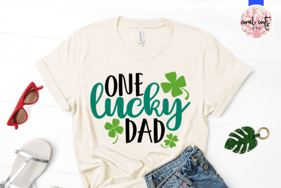 Download Free One Lucky Dad Svg Cut File Graphic By Coralcutssvg Creative for Cricut Explore, Silhouette and other cutting machines.