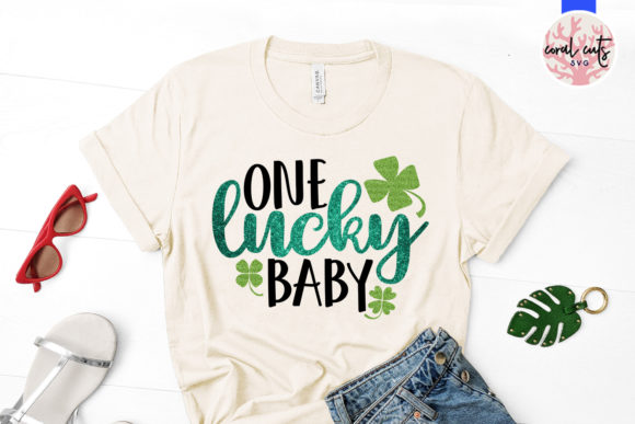 One Lucky Baby Svg Cut File Graphic By Coralcutssvg Creative