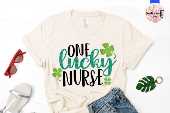 Download Free One Lucky Nurse Svg Cut File Graphic By Coralcutssvg Creative for Cricut Explore, Silhouette and other cutting machines.
