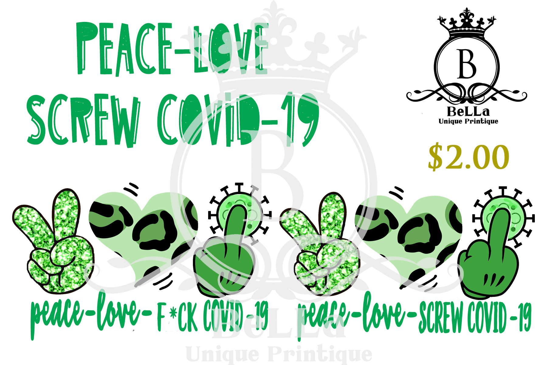 Download Free Peace Love Screw Covid 19 Green Graphic By Bellauniqueprintique for Cricut Explore, Silhouette and other cutting machines.
