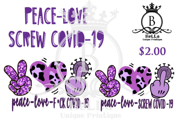 Peace Love Screw Covid-19 Purple Graphic Illustrations By BellaUniquePrintique