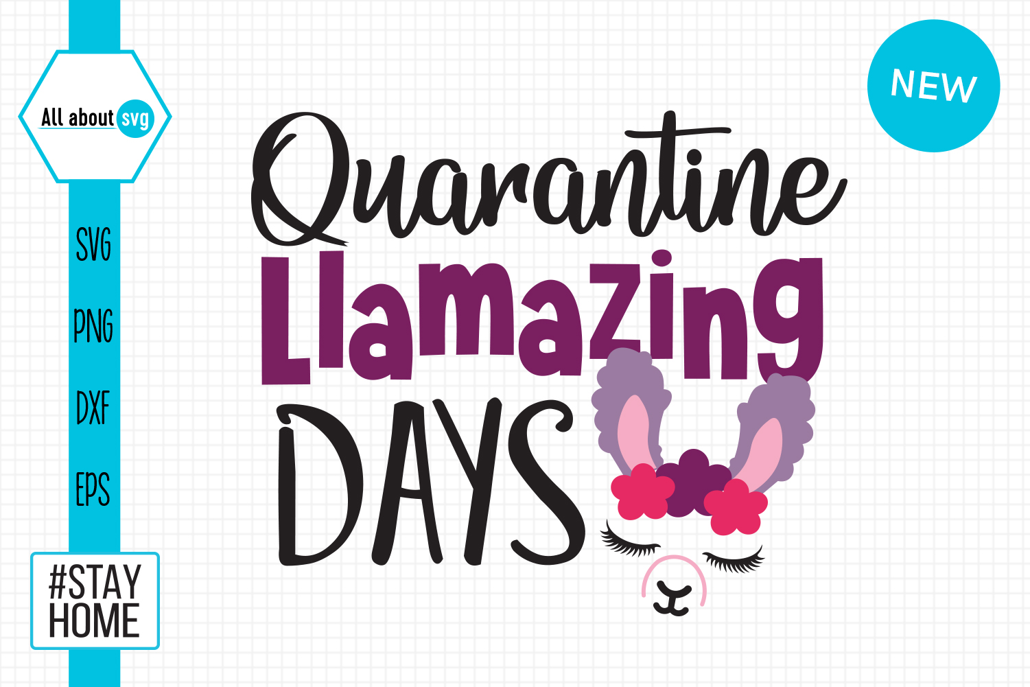 Download Free Quarantine Llamazing Days Svg Grafico Por All About Svg for Cricut Explore, Silhouette and other cutting machines.