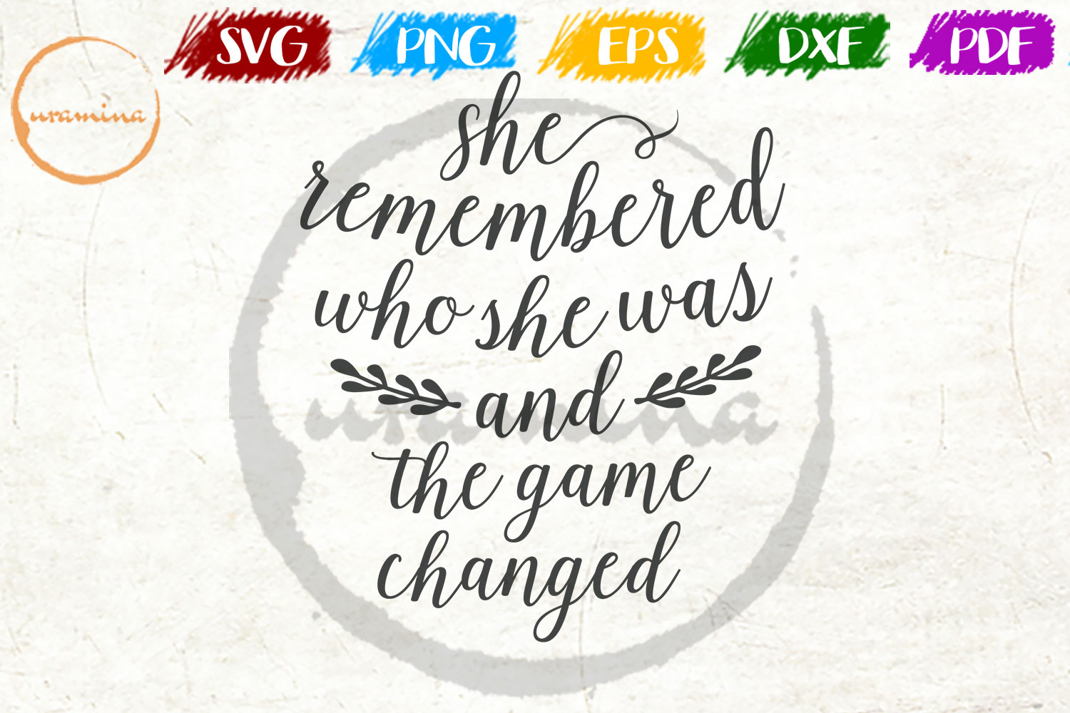 Download Free She Remembered Who She Was And The Game Grafik Von Uramina for Cricut Explore, Silhouette and other cutting machines.