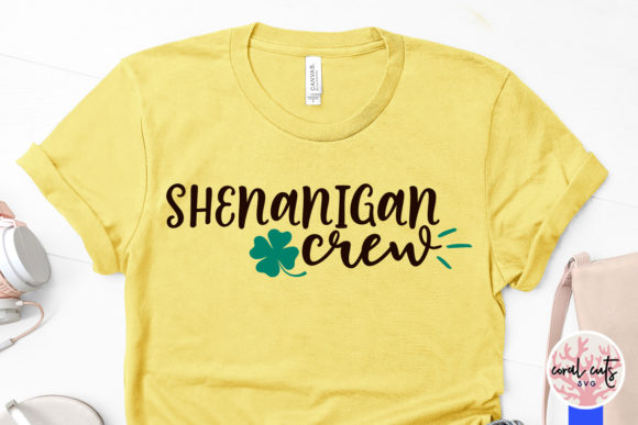 Download Free Shenanigan Crew Svg Cut File Graphic By Coralcutssvg Creative for Cricut Explore, Silhouette and other cutting machines.